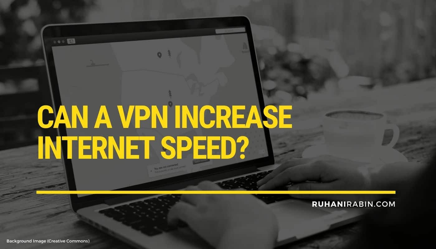 Can a VPN Increase Internet Speed? Featured Image