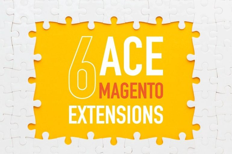 6 Best Magento Extensions