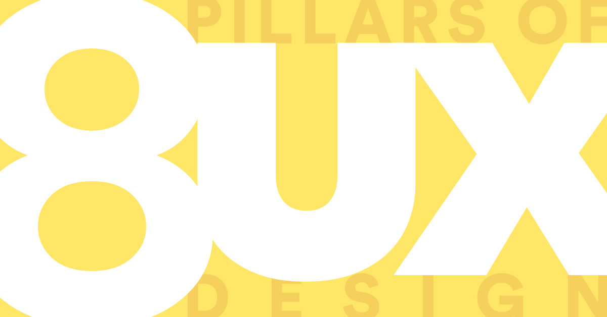 A stylized title graphic for the 8 Pillars of UX Design