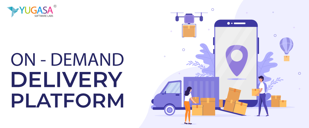 On Demand Delivery Platforms