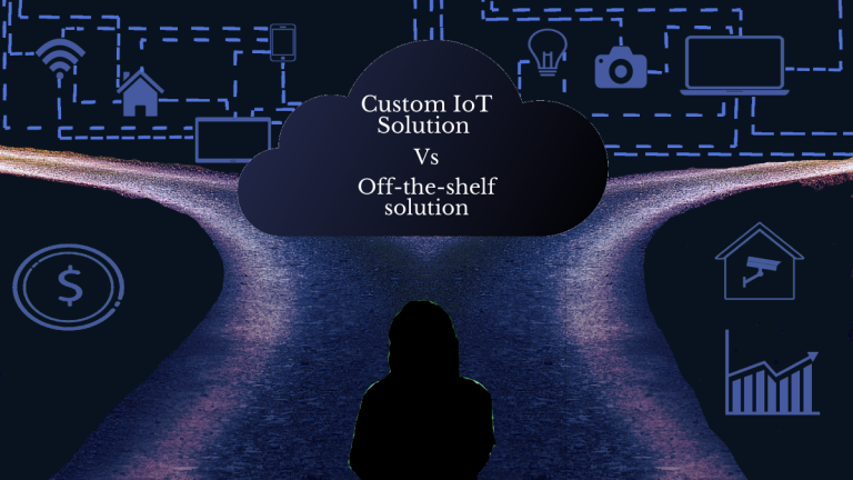 """The image has a purple-black theme. A person appears to be at a fork, apparently deciding which way to go. Lots of connected IoT devices can be seen in the background. The text in the middle reads """"Custom IoT Solution Vs Off-the-shelf solution"""""""