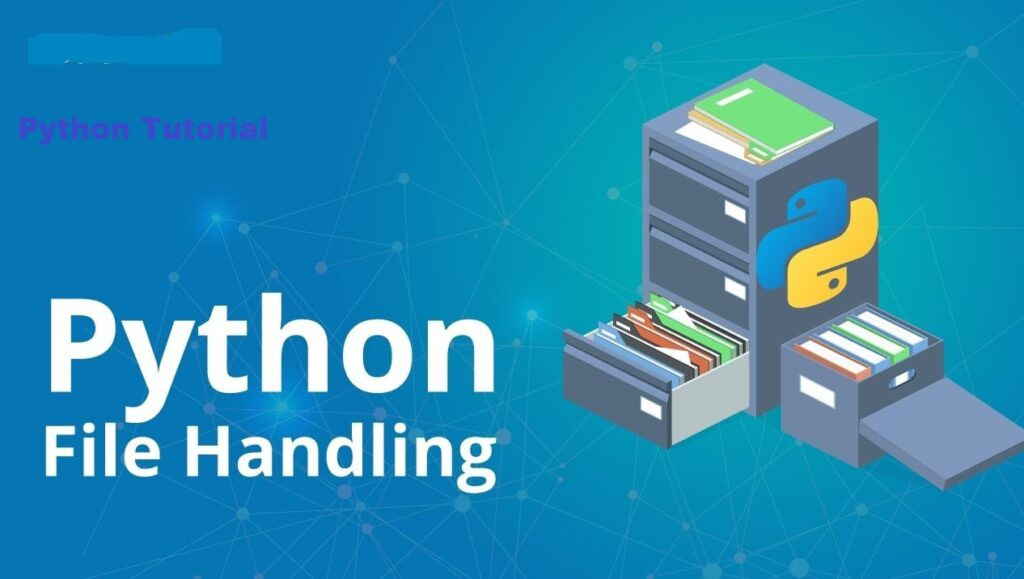Python File Handling A-Z Guide for Beginners