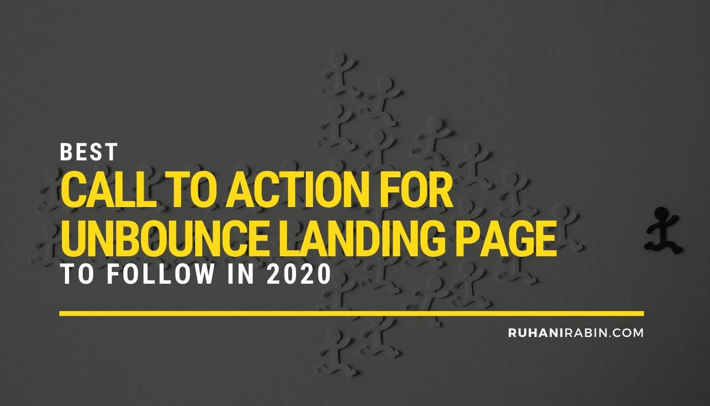 5 Best Call to Action For Unbounce Landing Page To Follow In 2020 Featured Image