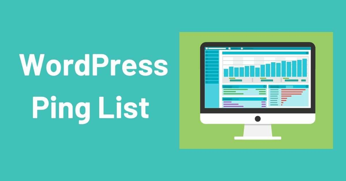 WordPress Ping List for Faster Indexing New Post in 2021