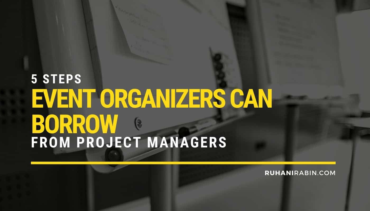 5 Steps Event Organizers Can Borrow from Project Managers Featured Image