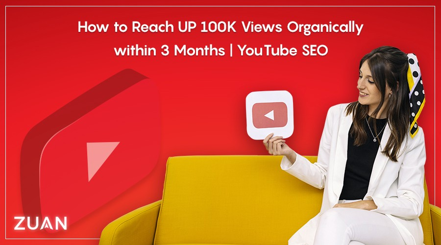 How to Reach UP 100K Views Organically within 3 Months   YouTube SEO