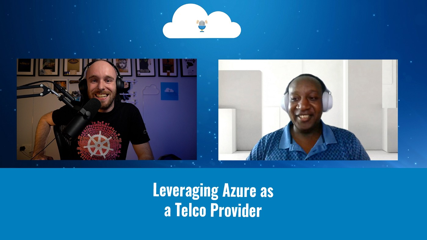 Tales from the Real World—Leveraging Azure as a Telco provider