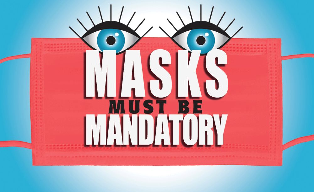 """Masks must be mandatory"" text superimposed on red face mask with blue eyes peering over the top."