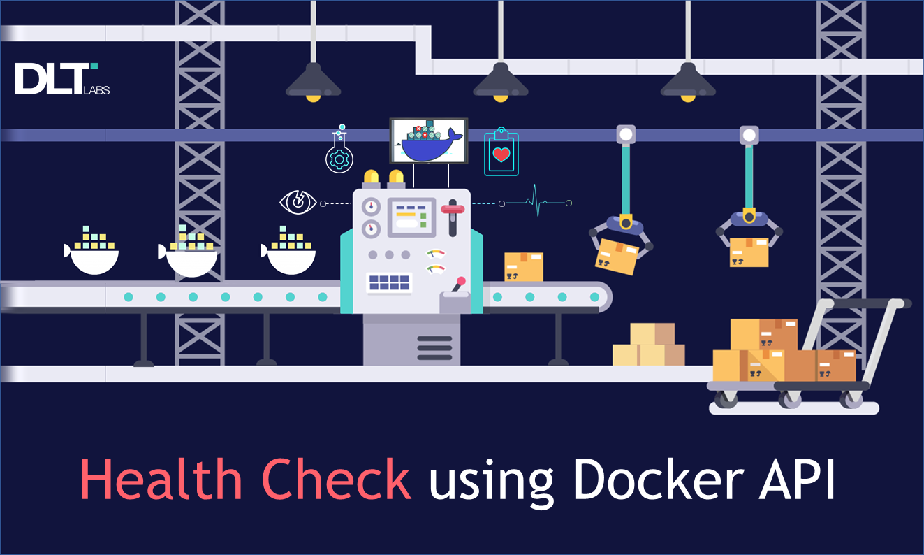How to Use Docker APIs to Perform Health Checks
