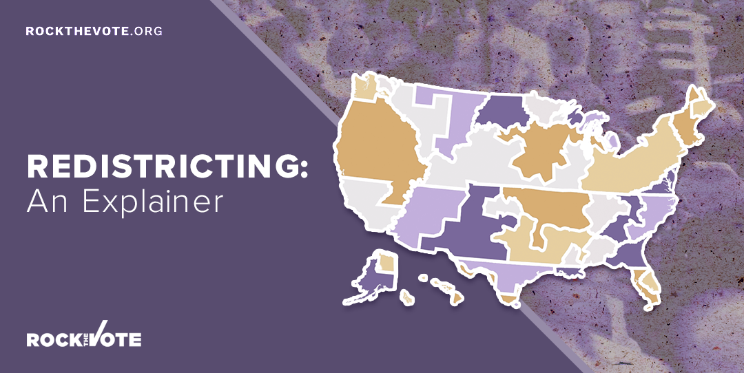 Purple and yellow map of the U.S. with the text Redistricting: An Explainer.