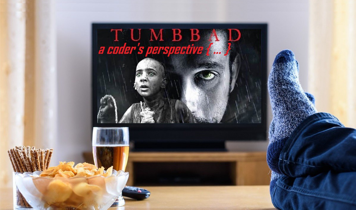 Tumbbad—A Coder's Perspective