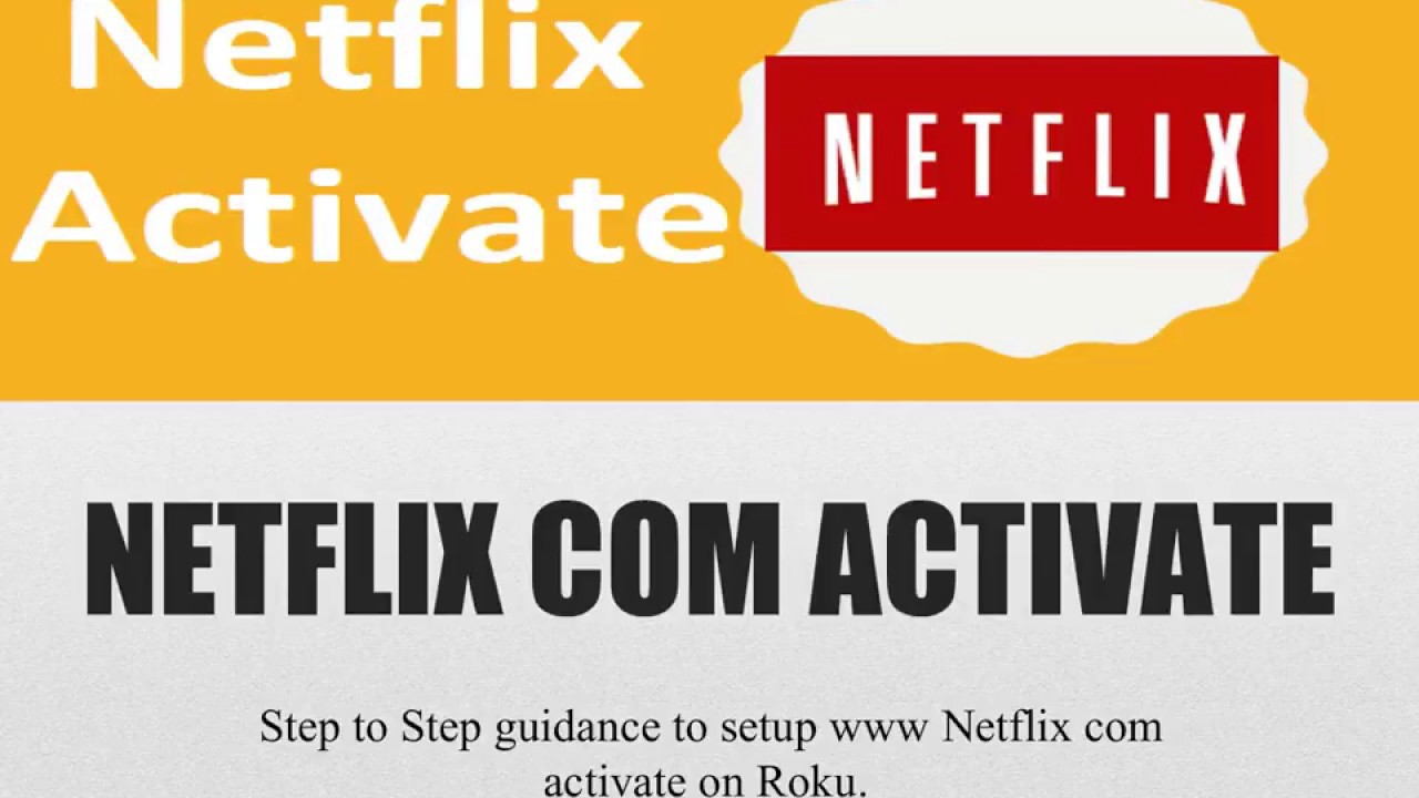 How to Sign Up for Netflix Com/Activate Free Trial - Braylon Hector
