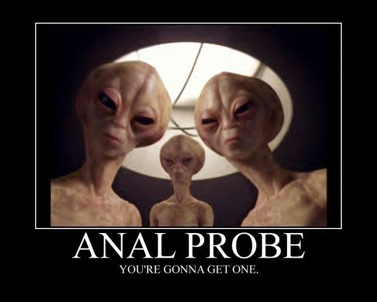 Three aliens looking into the camera in front of a skylight window with the words Alien Probe—You're gonna get one