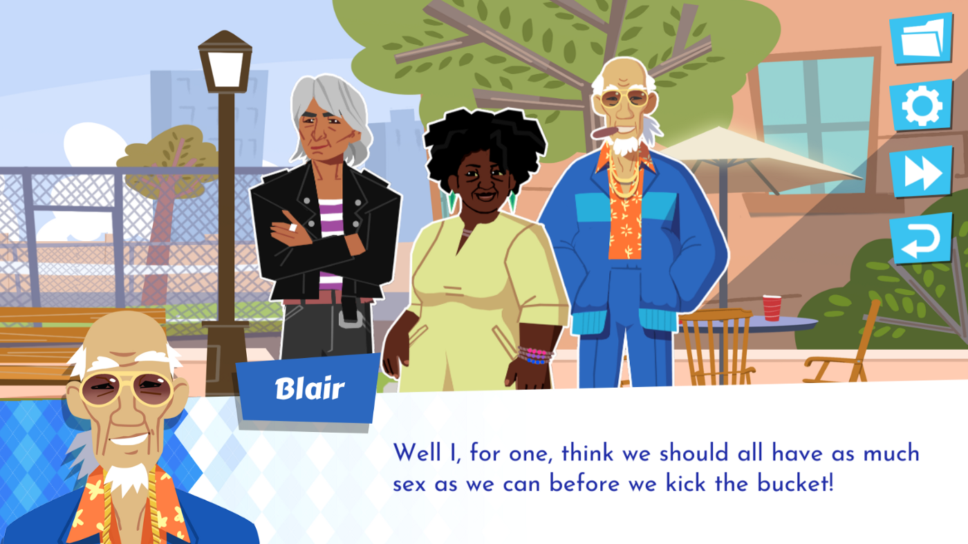"Screenshot of Later Daters game with characters Jax, Mariana, and Blair in the courtyard, and Blair's dialog box proclaiming ""Well, I, for one, think we should all have as much sex as we can before we kick the bucket!"""