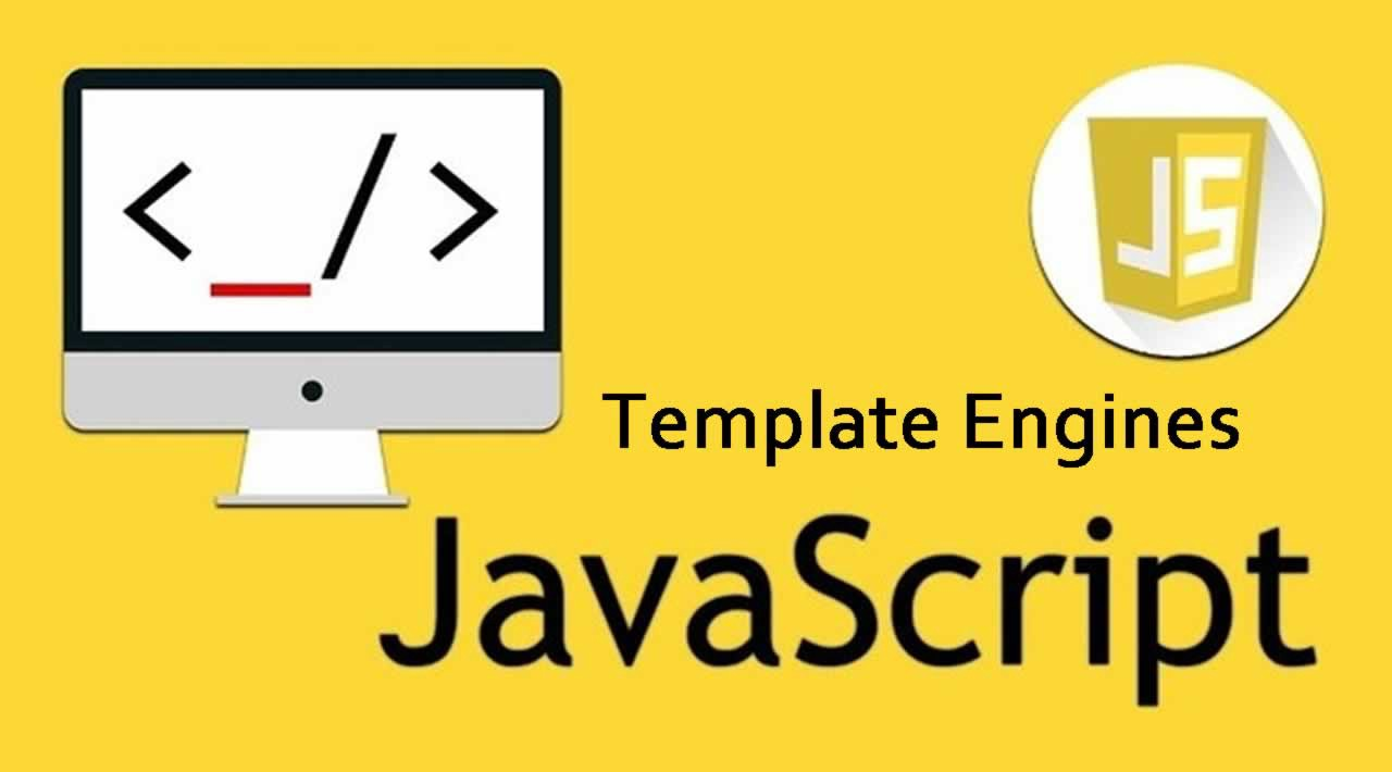 Template Engines In JavaScript