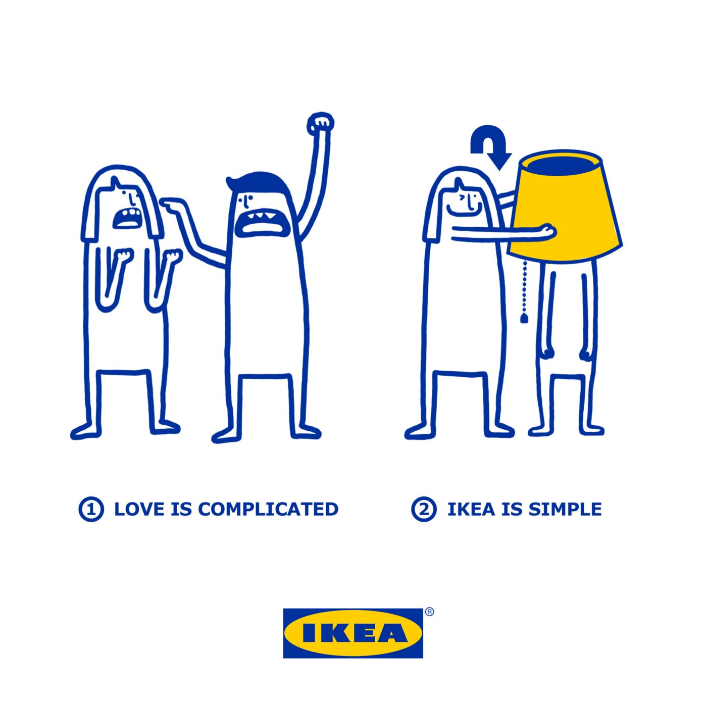 Love is complicated, IKEA is simple.