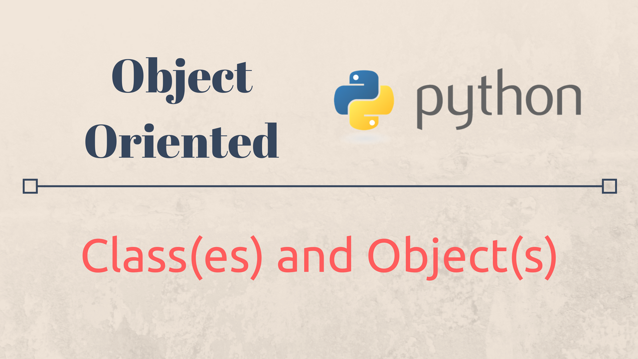 Object Oriented Python  Classes and Objects   by Daksh Gupta ...