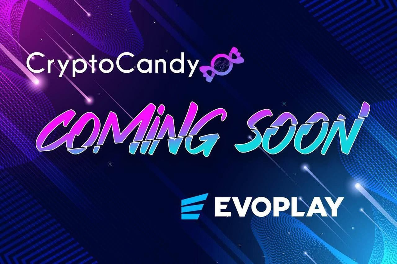 Coming Soon: Evoplay Games @ CryptoCandy