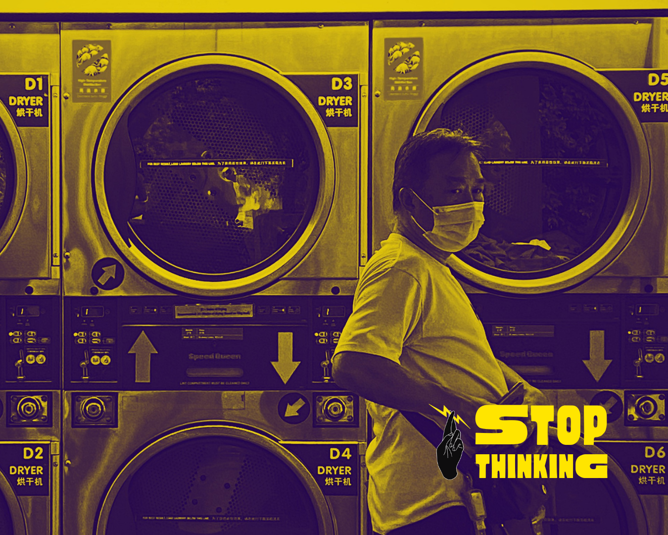 Uncle at a laundromat with the words stop thinking on the bottom-right with We The Peepur. logo