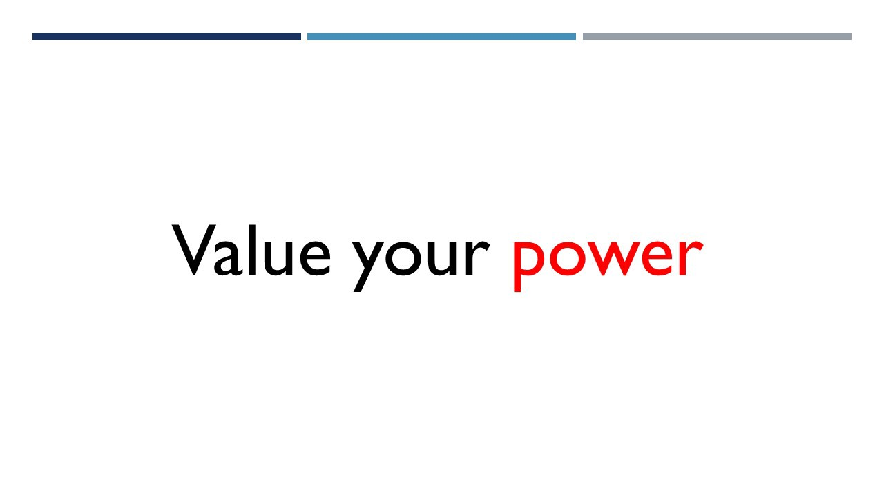 value your power