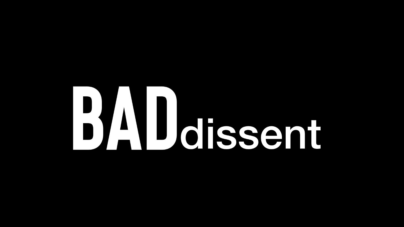 Bad Dissent—large text on black background