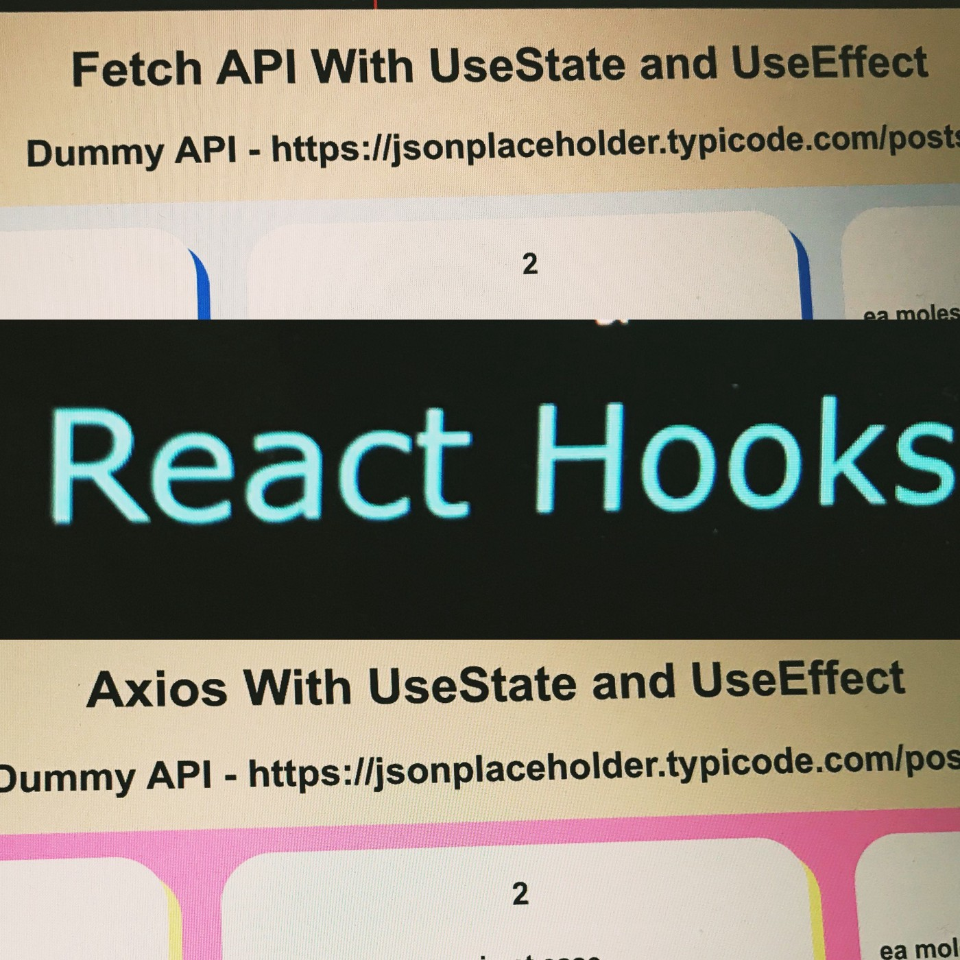 Fetch API, Data Fetching, React Hooks, UseState and UseEffect, Axios