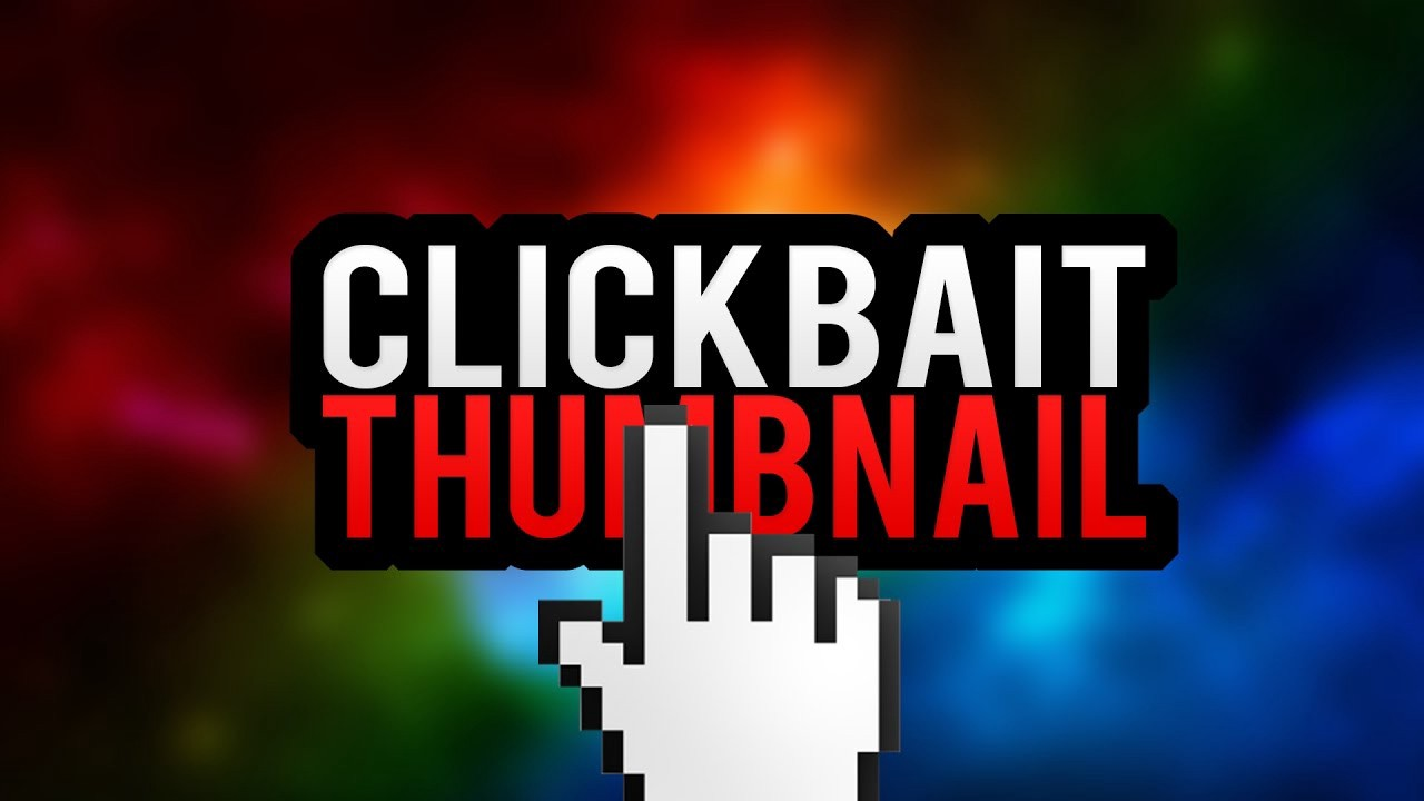 How To Make A Clickbait Thumbnail For YouTube Videos