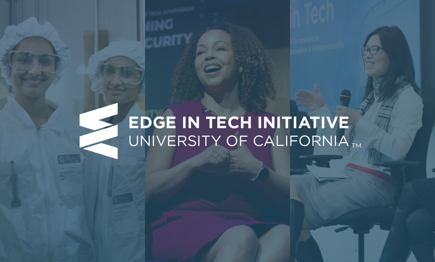 Expanding Diversity and Gender Equity in Tech (EDGE in Tech)™ Initiative at the University of California