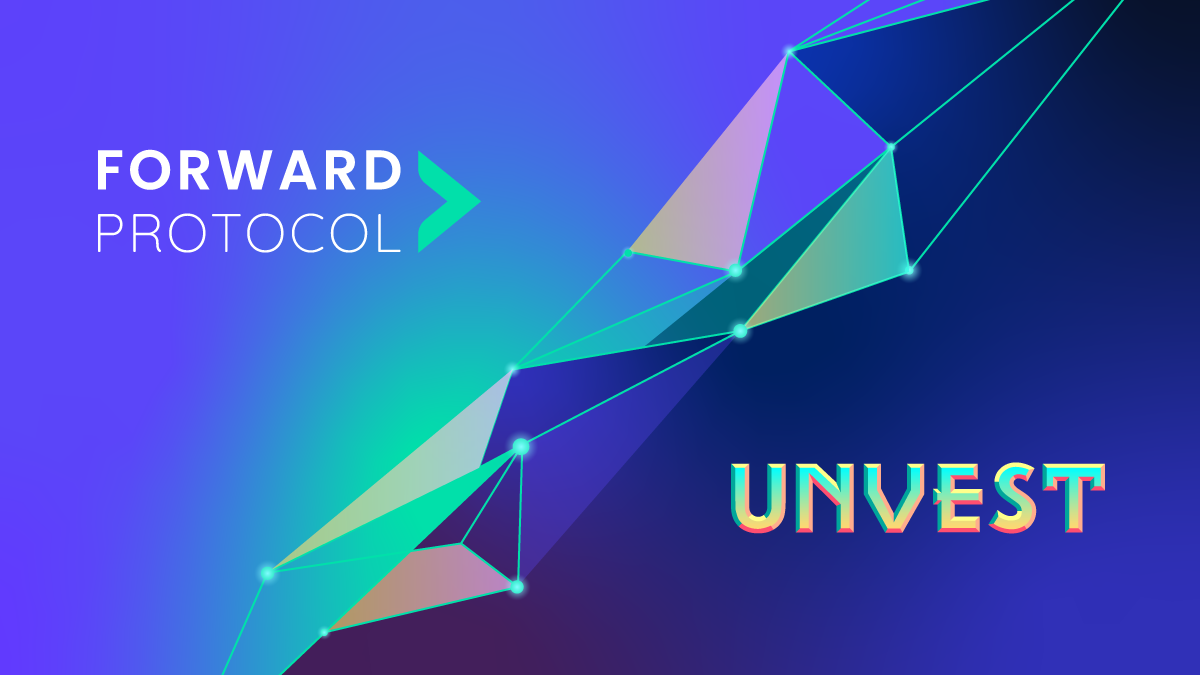 Forward Protocol Enters Partnership with Unvest