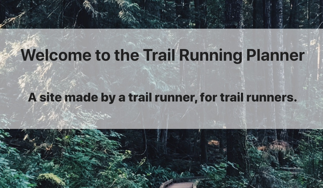 Home page for Trail Run Planner App
