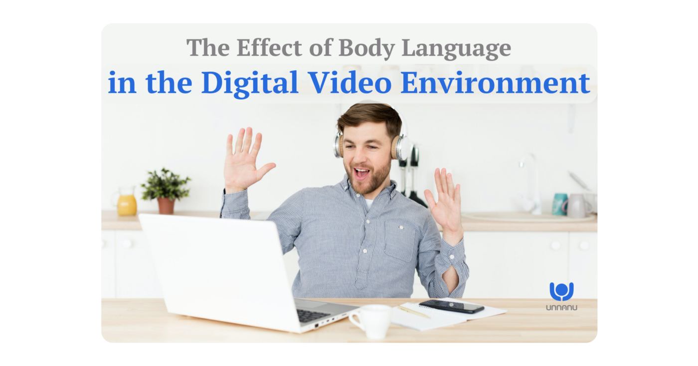 The Effect of Body Language in the Digital Video Environment