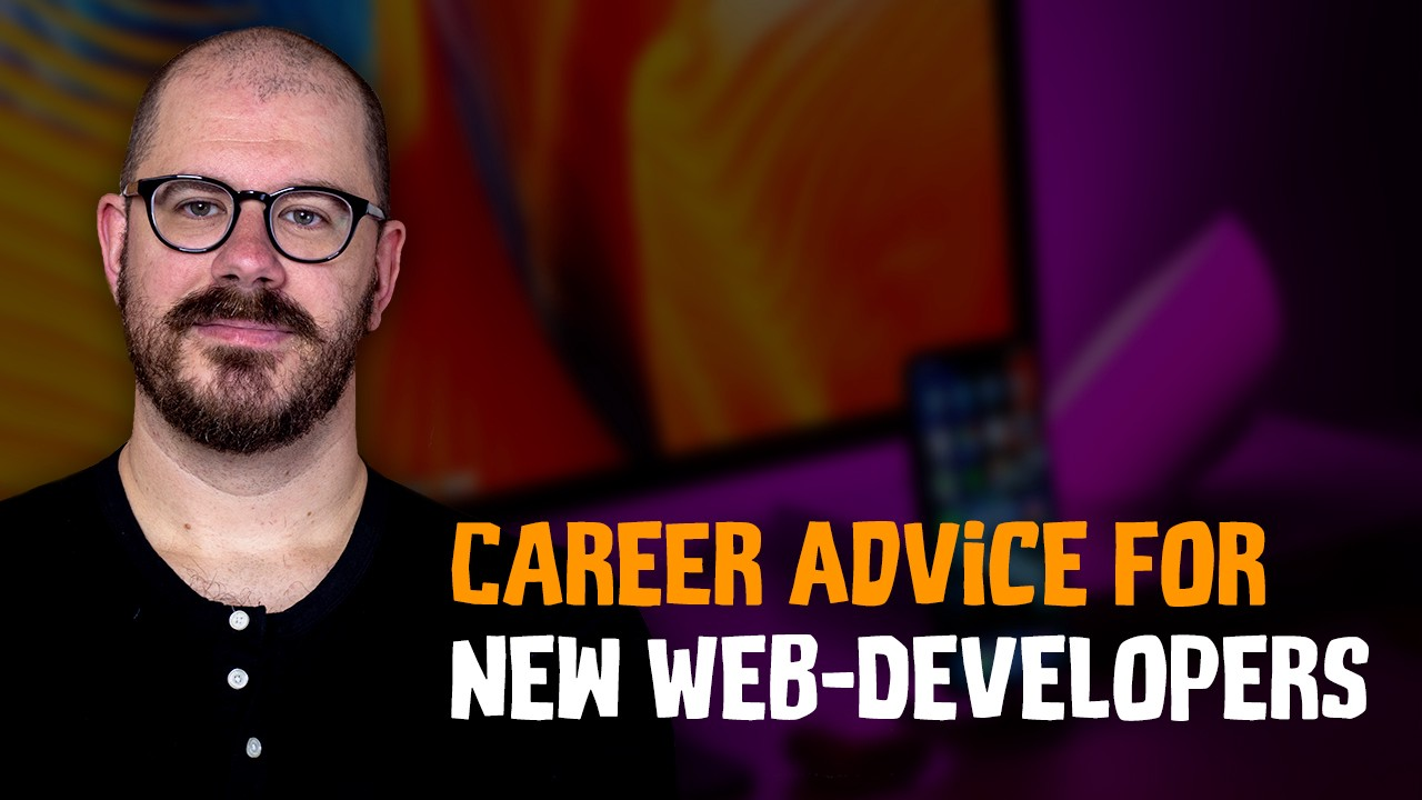 Career Advice for New Web Developers