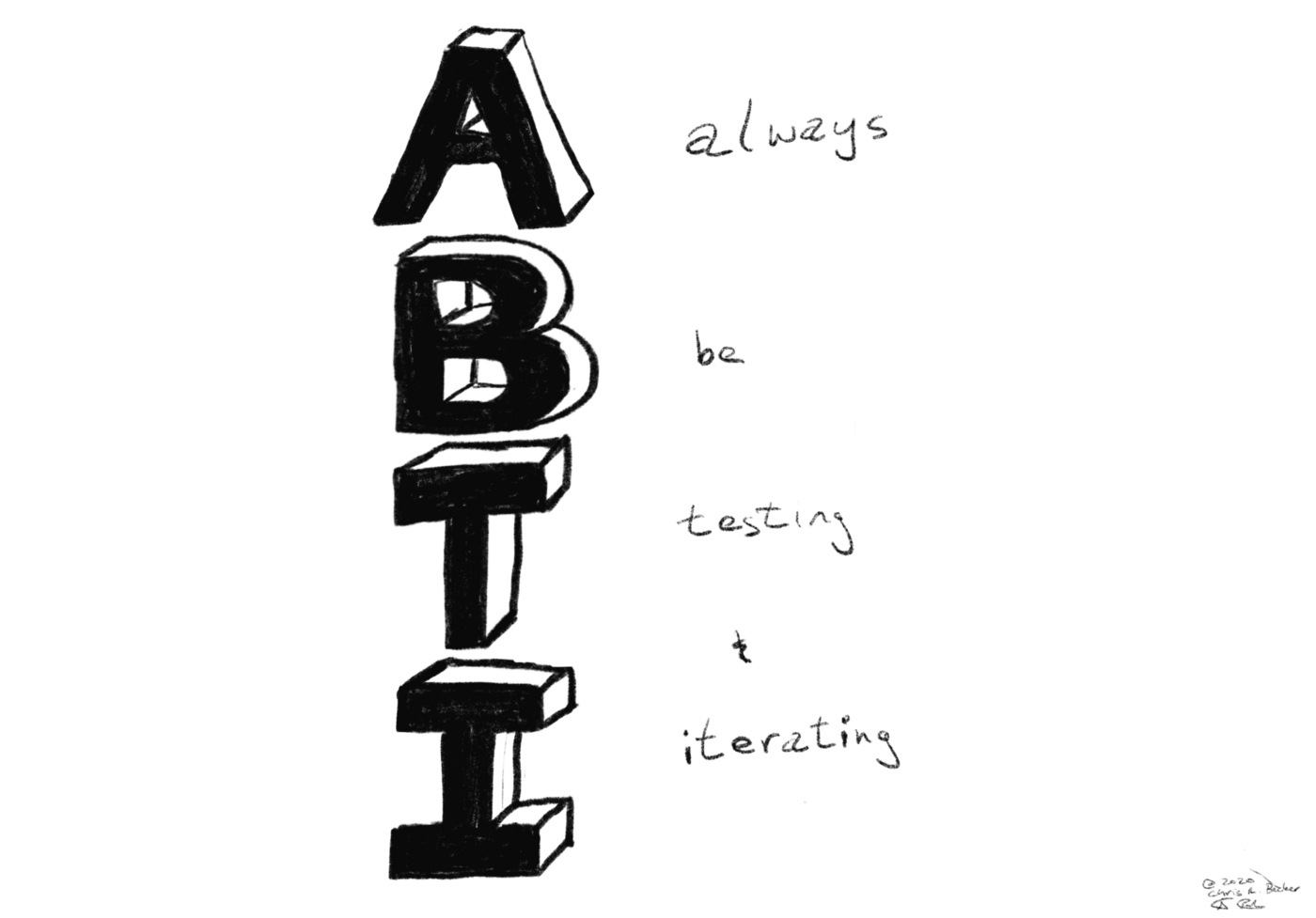 An illustration the letters of ABTI — Always Be Testing and Iterating