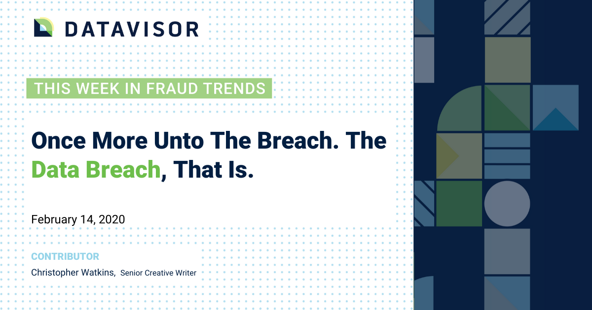 Data breach news, this week in fraud trends.