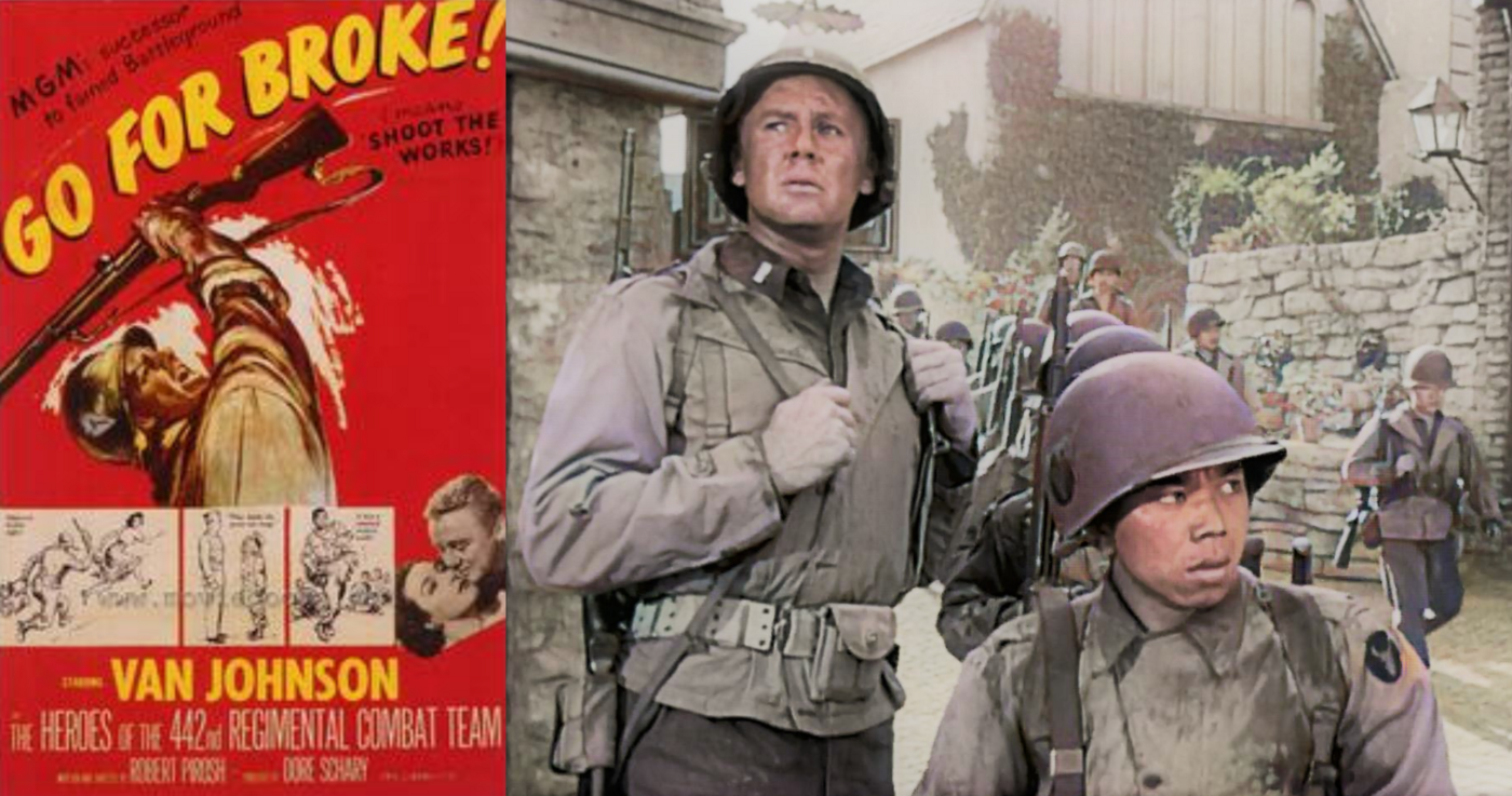 Image shows the theatrical release poster from the film Go For Broke (1951) on the right and a still from the actual movie on the right showing Lt Grayson and his Nisei platoon from the 442nd Regimental Combat Team.