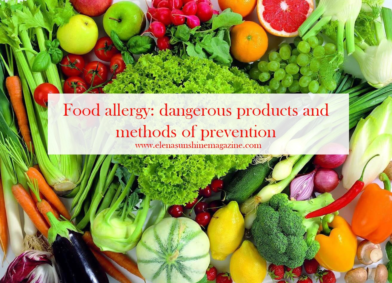 Food allergy: dangerous products and methods of prevention