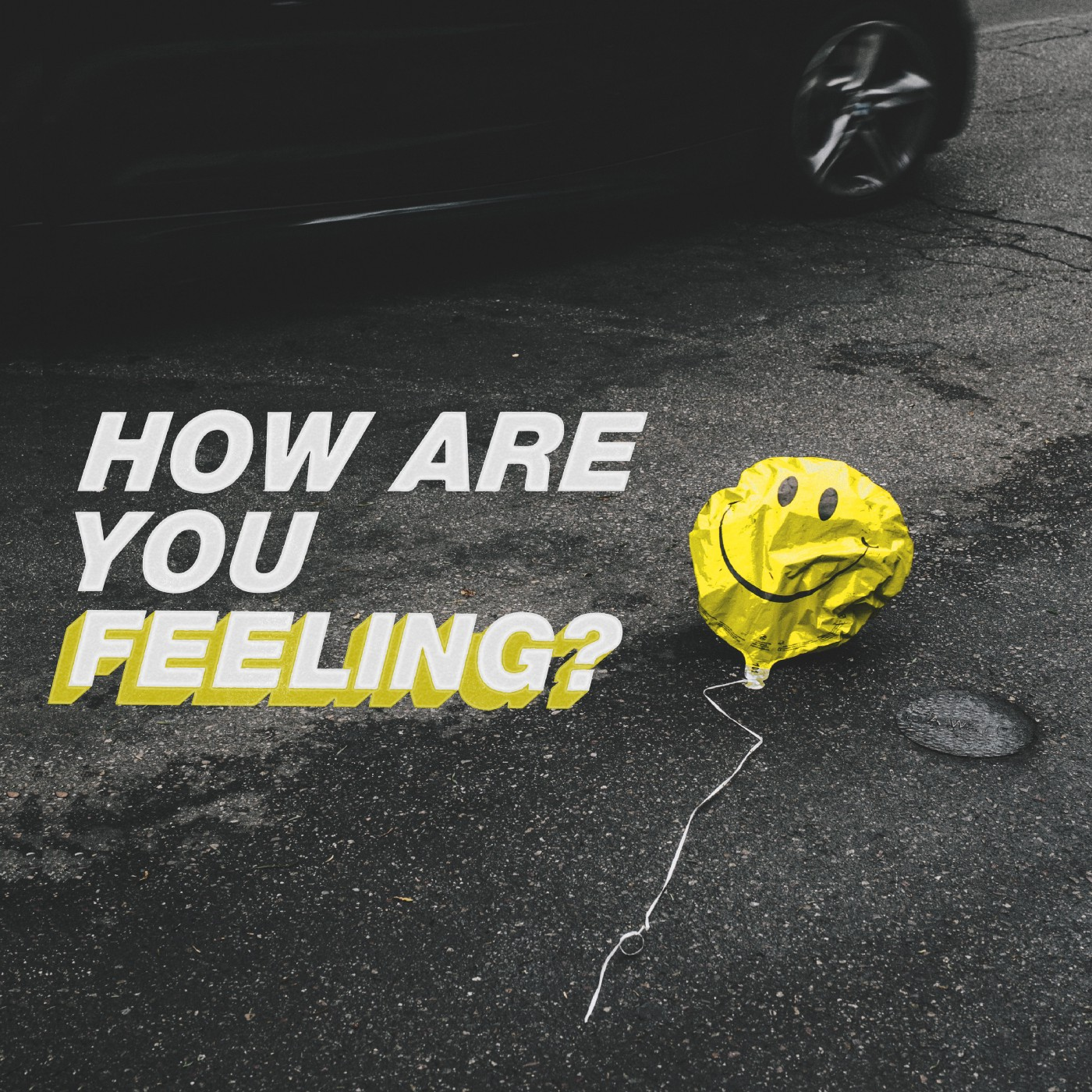A deflating ballon with a smiley face and question that asks how are you feeling?