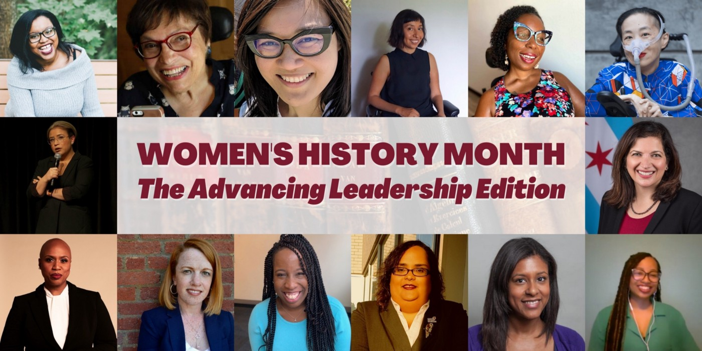 Red text: women's history month, the Advancing Leadership edition, framed in 14 photos of women of various ages and races and disability.