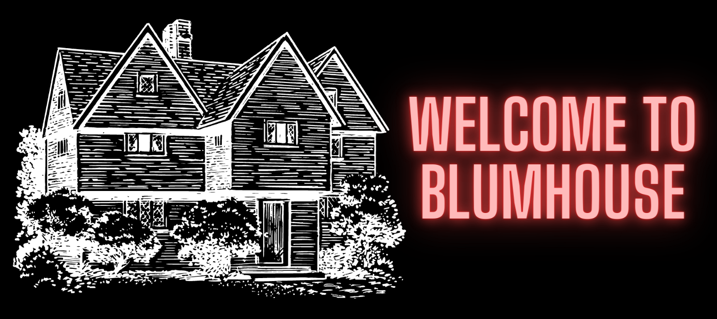 """Graphic showing the drawing of a house and the text """"Welcome to Blumhouse"""" in red letters."""