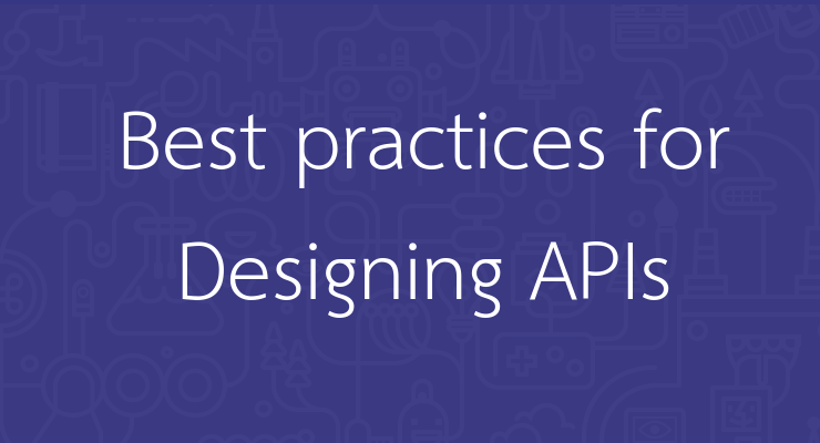 Best Practices For Designing REST APIs