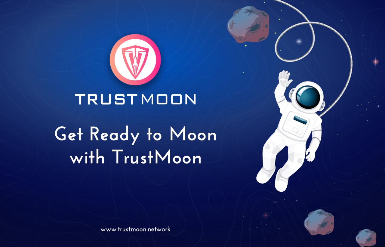 Introducing TrustMoon, A Community-driven and fair launch Defi token with Smart Liquidity and Reward Mechanism, a layer 2 protocol powered by BSC network. The Project is an initiative to build a Network of Defi banking solutions