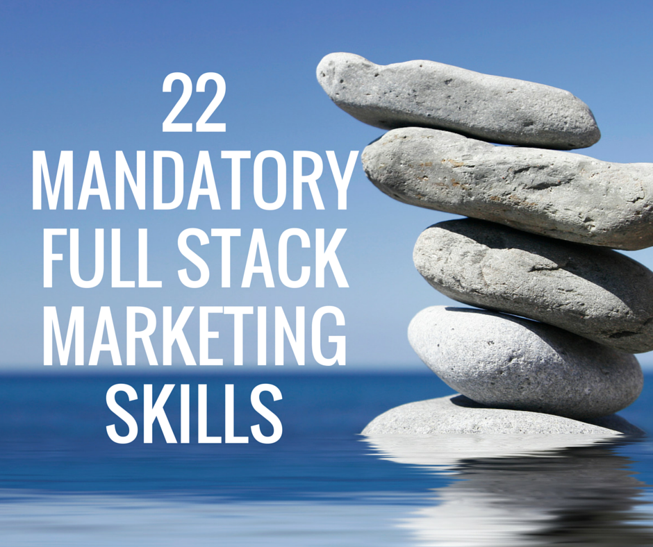 What the Heck is Full Stack Marketing? - @michaelhaupt — strategic