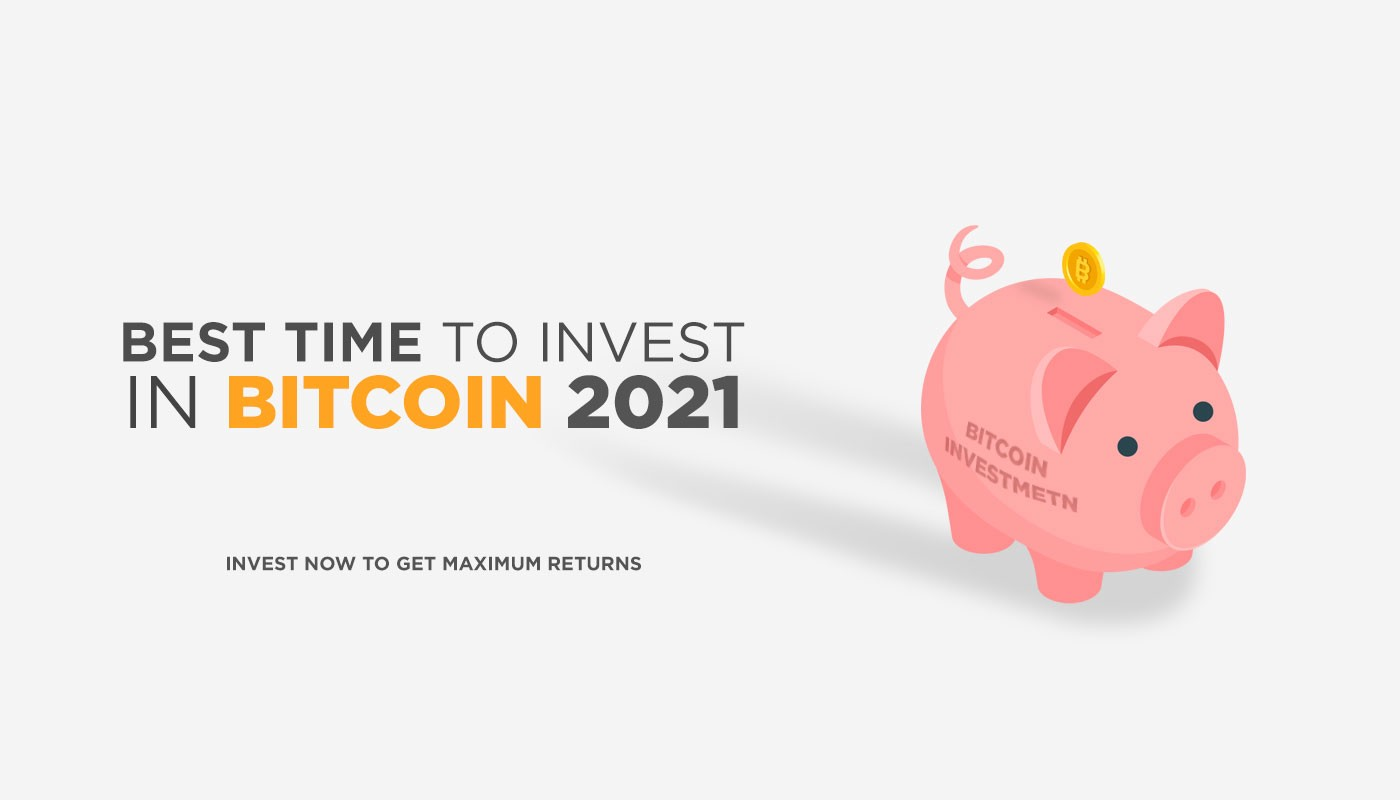bitcoin investment 2021