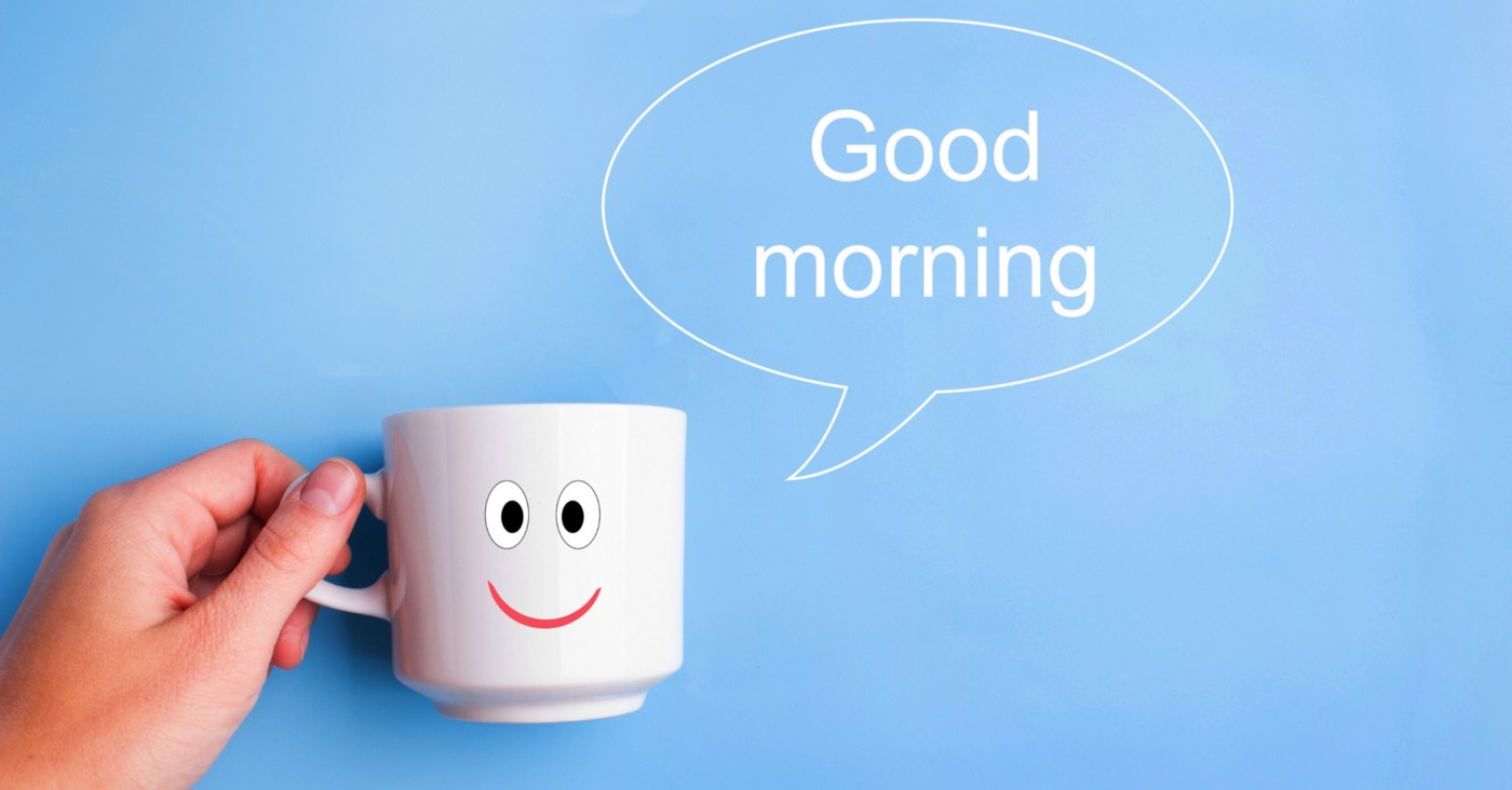 Start day the good funny quotes to morning 90 Awesome