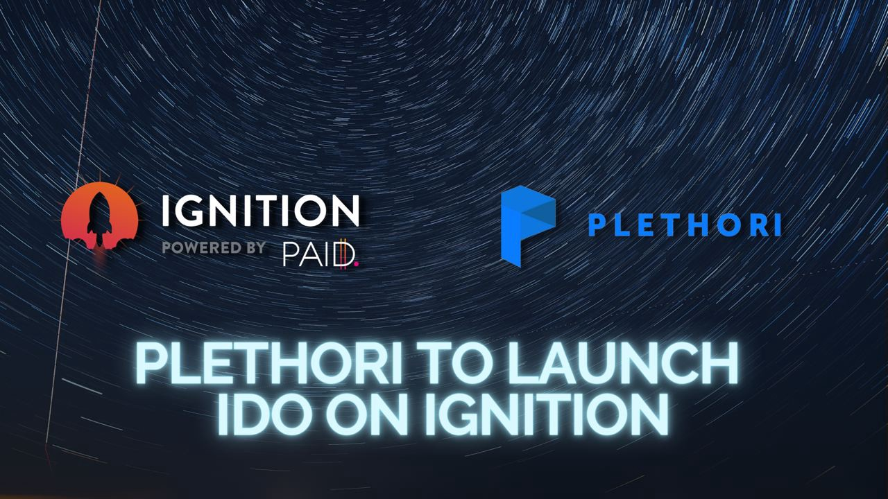 Plethori will launch its IDO on PAID Ignition