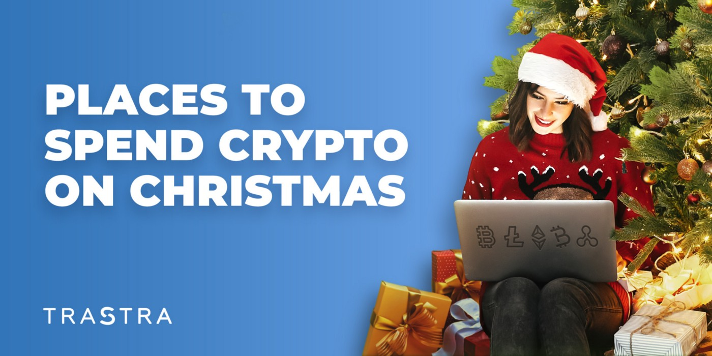 Christmas purchase, Christmas crypto purchases, places to spend crypto, Trastra, places that accept Bitcoin, gifts with crypt