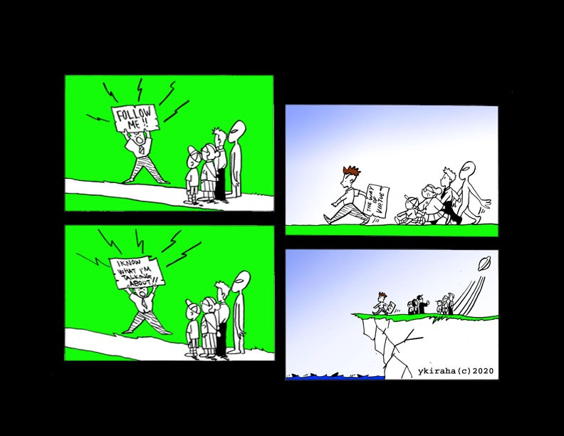 Yukio Kevin Iraha's comic strip about a guy ordering people and alien to follow him but only lead them to a cliff.