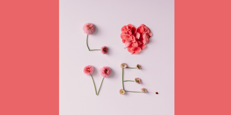 Love spelled out with flowers—Finding Love Again: A Poem