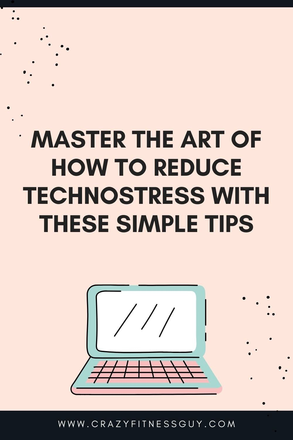 how to reduce technostress