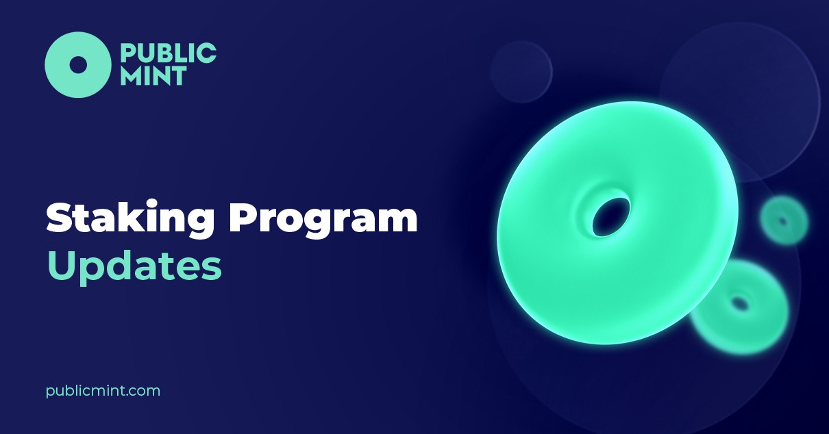 Public Mint Logo and text: staking program updates